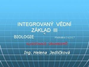 INTEGROVAN VDN ZKLAD III BIOLOGIE Pednka 4 5
