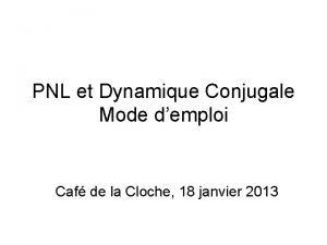 PNL et Dynamique Conjugale Mode demploi Caf de