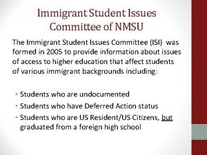 Immigrant Student Issues Committee of NMSU The Immigrant