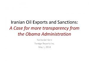 Iranian Oil Exports and Sanctions A Case for