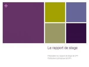 Le rapport de stage Prparation du rapport de