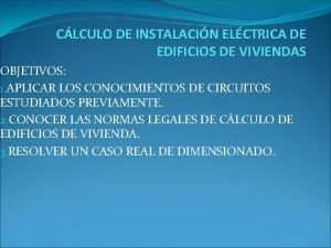 CLCULO DE INSTALACIN ELCTRICA DE EDIFICIOS DE VIVIENDAS