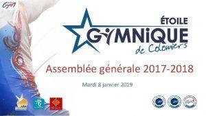 Assemble gnrale 2017 2018 Mardi 8 janvier 2019