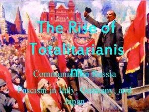 The Rise of Totalitarianis min Russia Communism Fascism