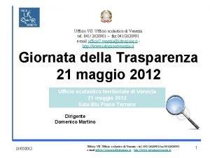 Ufficio VII Ufficio scolastico di Venezia tel 041