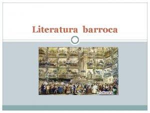 Literatura barroca Marco histrico y cultural Espaa siglo