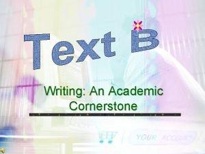 Writing An Academic Cornerstone Writing An Academic Cornerstone
