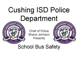 Cushing ISD Police Department Chief of Police Shane