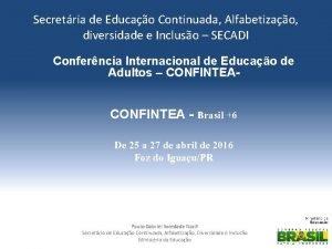 Secretria de Educao Continuada Alfabetizao diversidade e Incluso