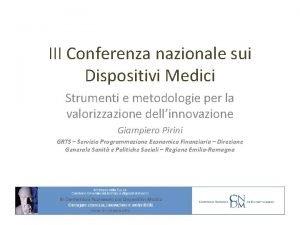 III Conferenza nazionale sui Dispositivi Medici Strumenti e