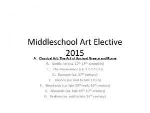 Middleschool Art Elective 2015 A Classical Art The