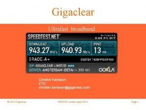 Gigaclear Ultrafast broadband Christer Karlsson CTO christer karlssongigaclear