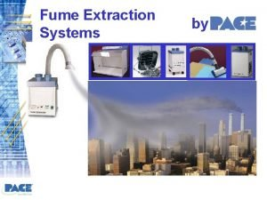 Fume Extraction Systems by Why Fume Extraction Health