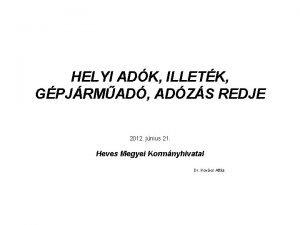 HELYI ADK ILLETK GPJRMAD ADZS REDJE 2012 jnius