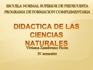 ESCUELA NORMAL SUPERIOR DE PIEDECUESTA PROGRAMA DE FORMACION