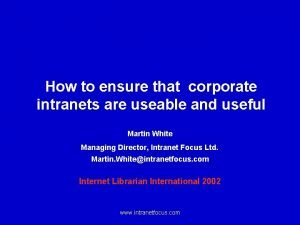 How to ensure that corporate intranets are useable
