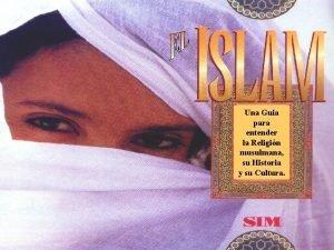 Una Guia para entender la Religin musulmana su