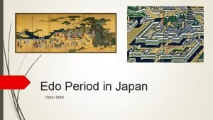 Edo Period in Japan 1603 1868 Background History