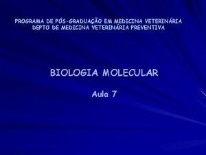 PROGRAMA DE PSGRADUAO EM MEDICINA VETERINRIA DEPTO DE
