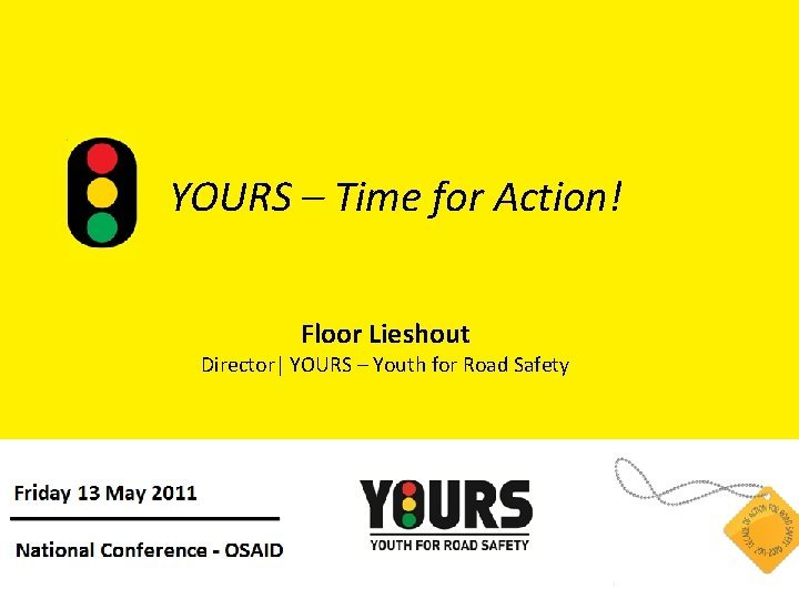 YOURS Time for Action Floor Lieshout Director YOURS