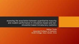Assessing the association between quantitative maturity and student