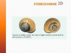 STEREOCHEMIE Typy vzorc Oznate centra chirality a urete