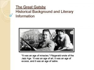 The Great Gatsby Historical Background and Literary Information