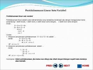 Pertidaksamaan Linear Satu Variabel Pertidaksamaan linear satu variabel