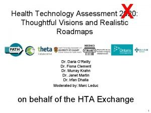 X Health Technology Assessment 2020 Thoughtful Visions and
