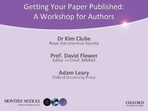 Getting Your Paper Published A Workshop for Authors