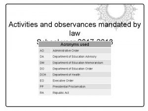 Activities and observances mandated by law School Acronyms