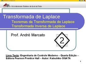 Transformada de Laplace Teoremas da Transformada de Laplace