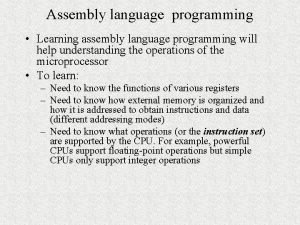 Assembly language programming Learning assembly language programming will
