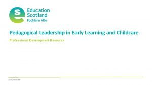 Pedagogical Leadership in Early Learning and Childcare Professional