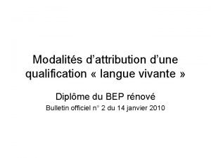 Modalits dattribution dune qualification langue vivante Diplme du
