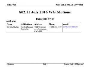 July 2016 doc IEEE 802 11 160788 r