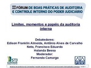 Limites momentos e papis da auditoria interna Debatedores