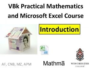 VBk Practical Mathematics and Microsoft Excel Course Introduction