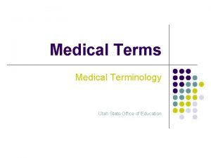 Medical Terms Medical Terminology Utah State Office of