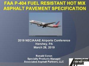 FAA P404 FUEL RESISTANT HOT MIX ASPHALT PAVEMENT