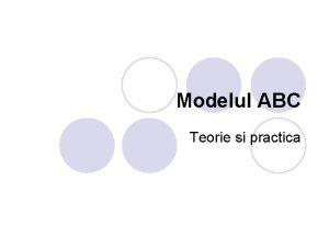 Modelul ABC Teorie si practica ABC A Evenimentul