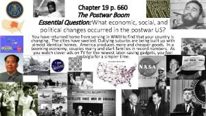 Chapter 19 p 660 The Postwar Boom Essential