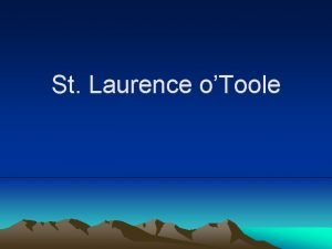 St Laurence oToole Laurence 0Toole Feast Day Place