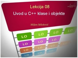 Lekcija 08 Uvod u C klase i objekte