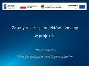 Zasady realizacji projektw zmiany w projekcie Gdask 23