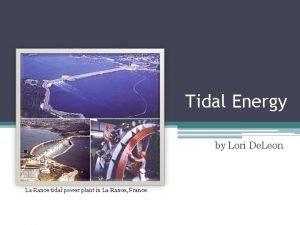 Tidal Energy by Lori De Leon La Rance
