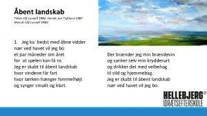 bent landskab Tekst Ulf Lundell 1982 Dansk Jan