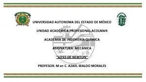 UNIVERSIDAD AUTONOMA DEL ESTADO DE MXICO UNIDAD ACADMICA