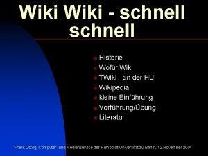 Wiki schnell Historie n Wofr Wiki n TWiki
