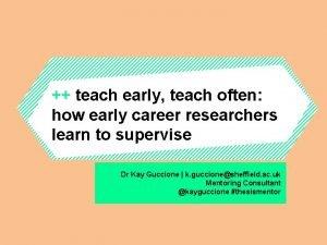 teach early teach often how early career researchers